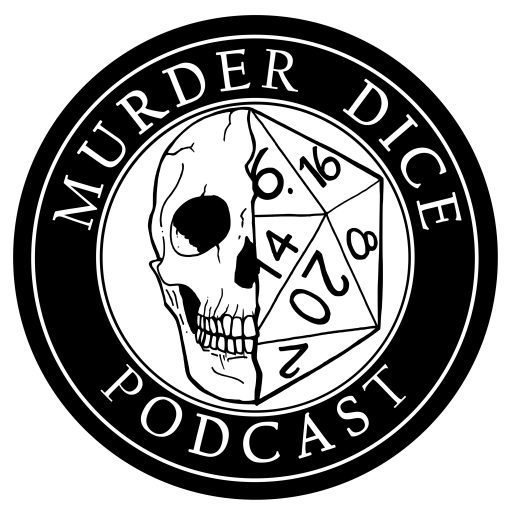 Murder Dice Podcast